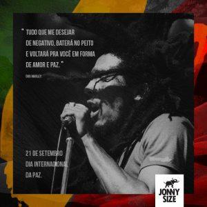 Bob Marley l Dia Internacional da Paz l Por Jonny Size