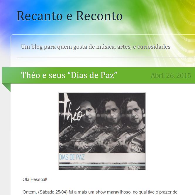 """Théo e seus """"Dias de Paz"""" no Blog Recanto e Reconto"""